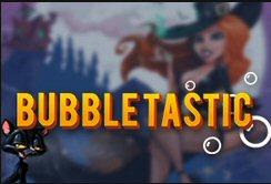 Bubbletastic At Slotastic Casino